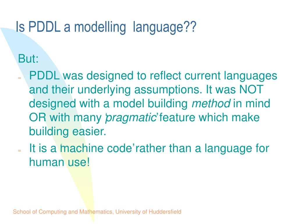 Is PDDL a modelling  language??
