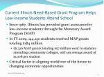 current illinois need based grant program helps low income students attend school
