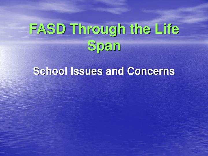 FASD Through the Life Span