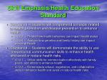 skill emphasis health education standard3