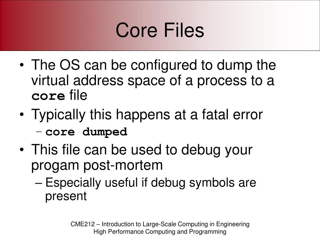 Core Files