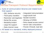 access transport protocol requirements
