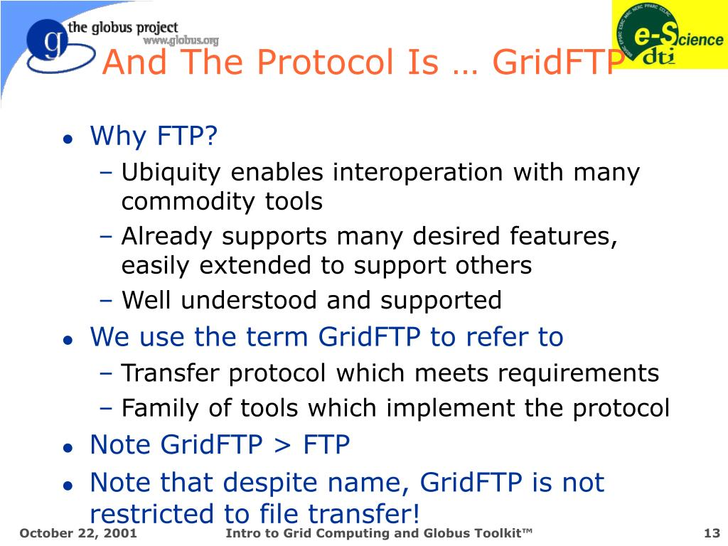 And The Protocol Is … GridFTP