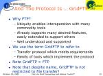 and the protocol is gridftp