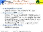 family of tools custom developed programs