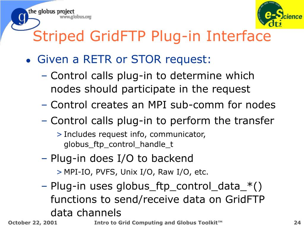 Striped GridFTP Plug-in Interface