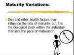 maturity variations