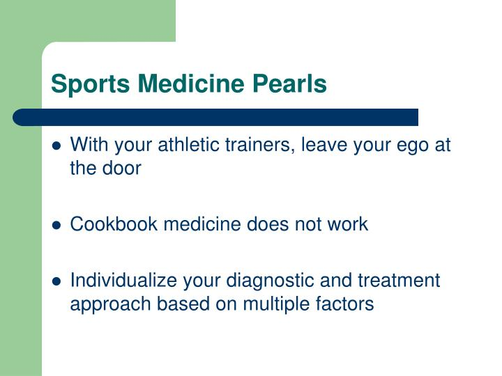Sports medicine pearls