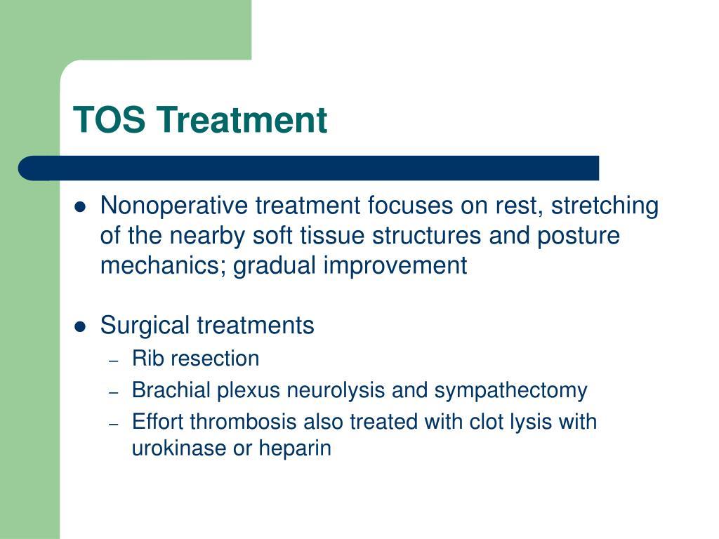TOS Treatment