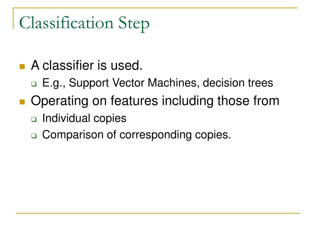 Classification Step