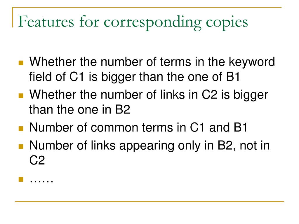 Features for corresponding copies
