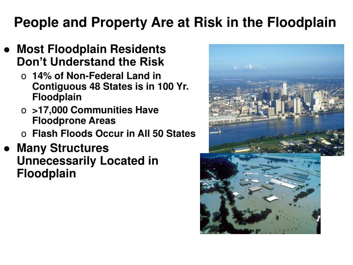 People and Property Are at Risk in the Floodplain