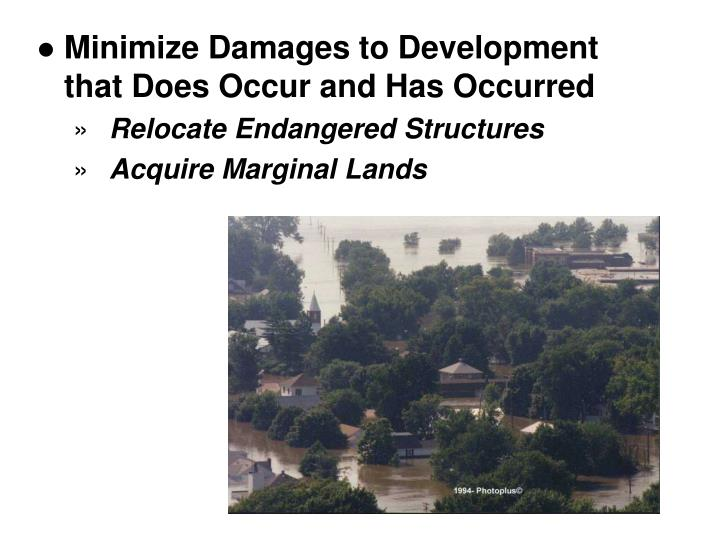 Minimize Damages to Development that Does Occur and Has Occurred