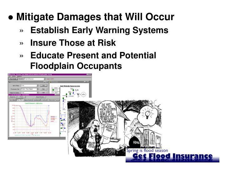 Mitigate Damages that Will Occur