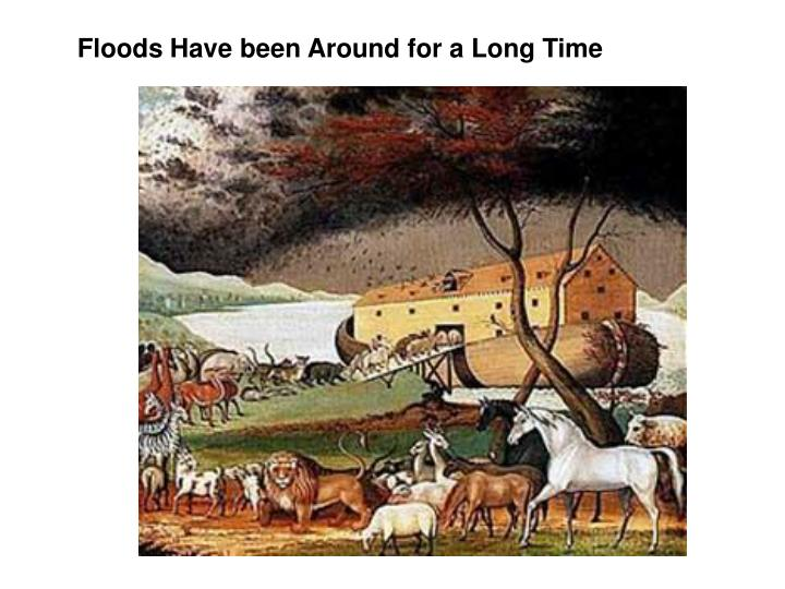 Floods Have been Around for a Long Time