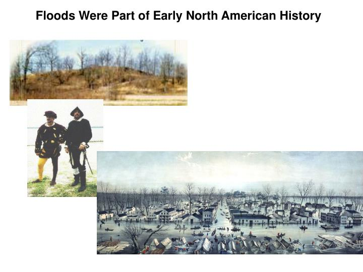 Floods Were Part of Early North American History