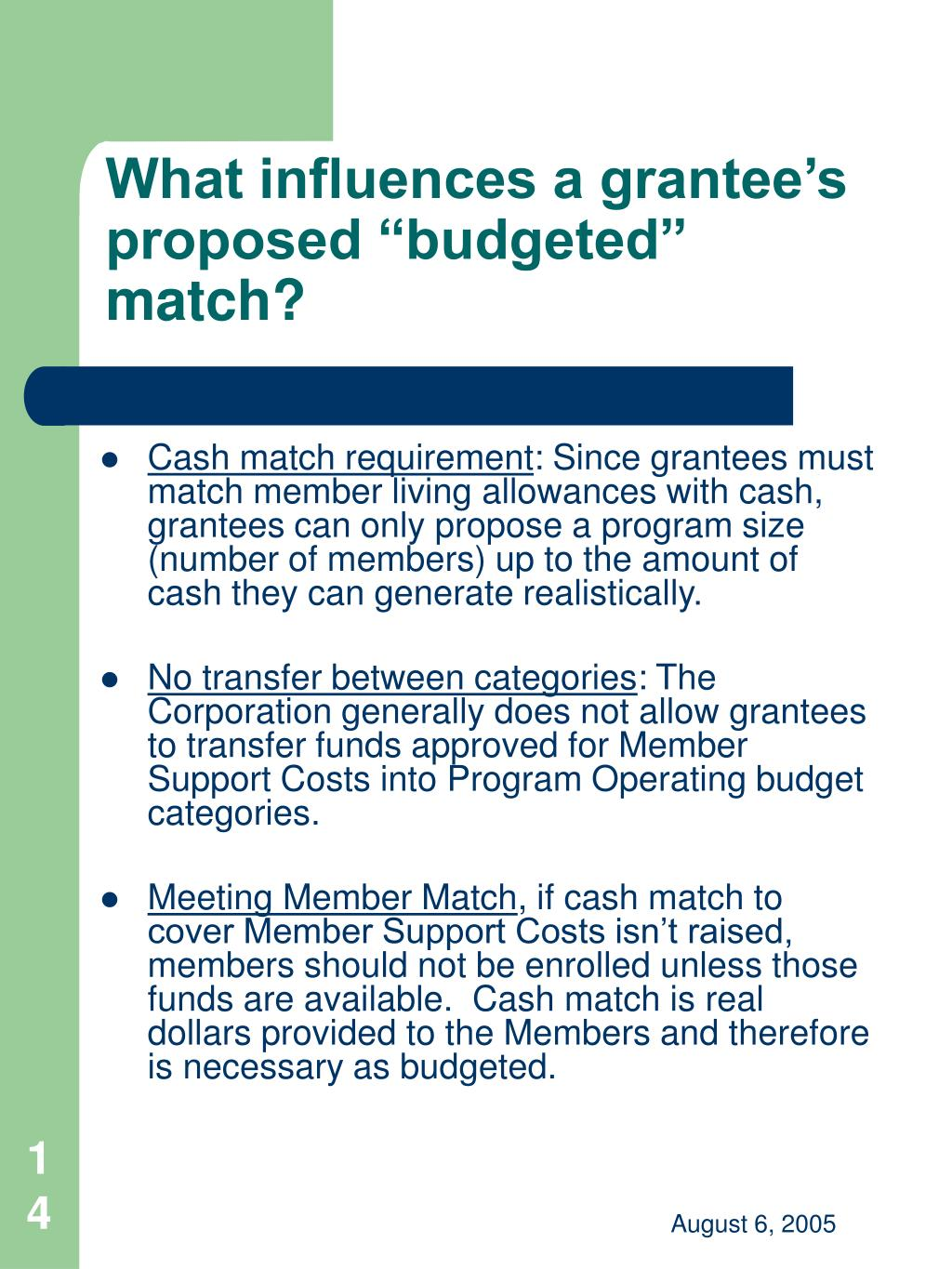 "What influences a grantee's proposed ""budgeted"" match?"