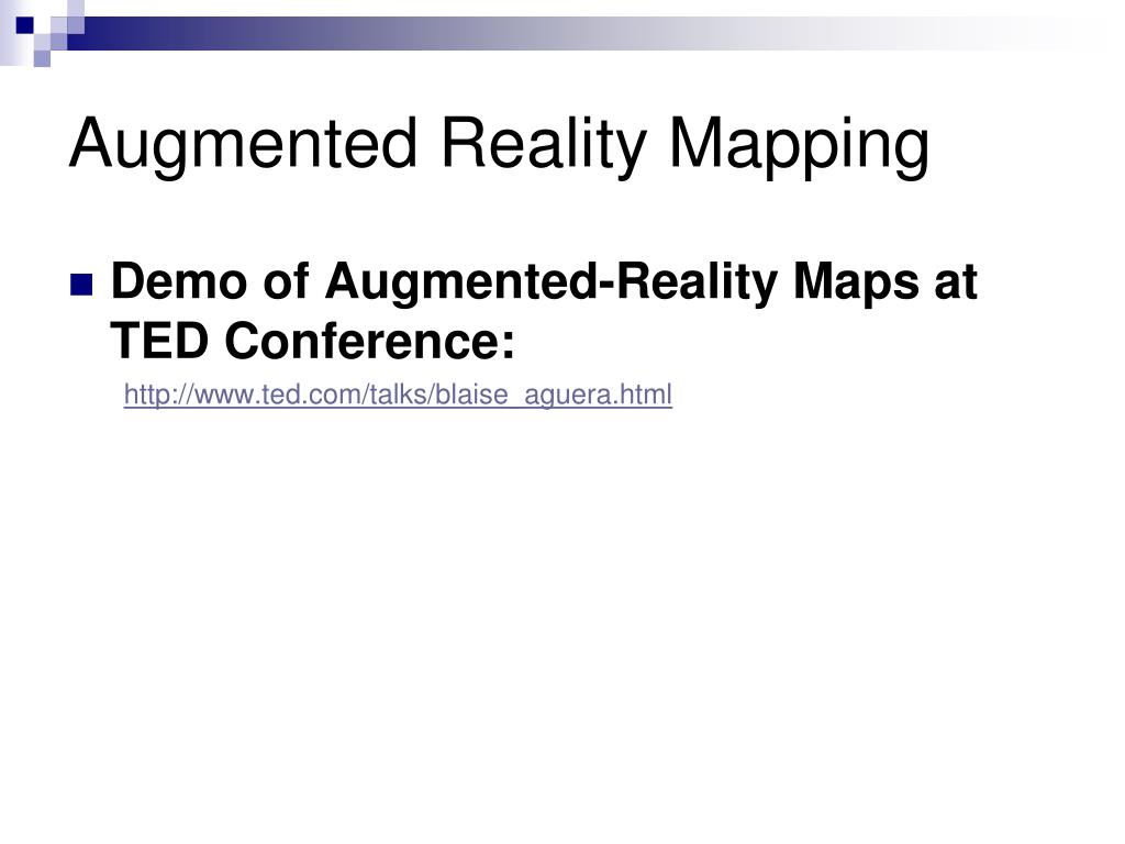 Augmented Reality Mapping