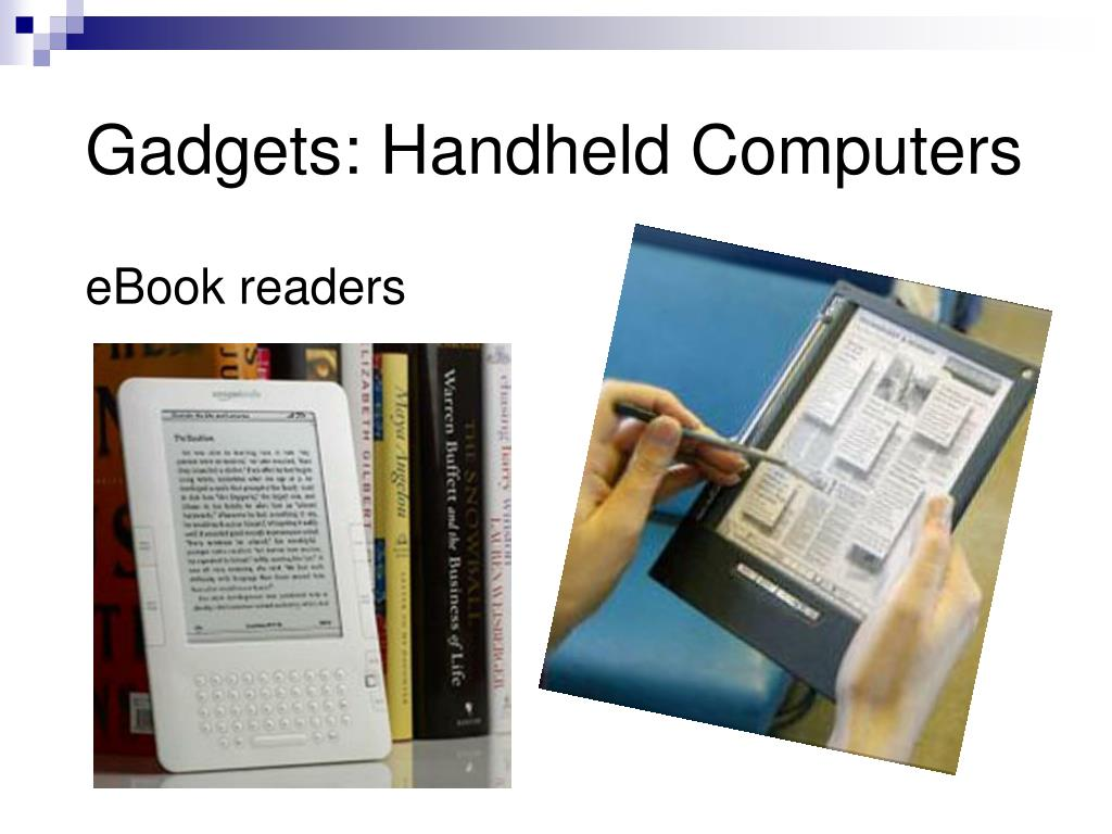 Gadgets: Handheld Computers