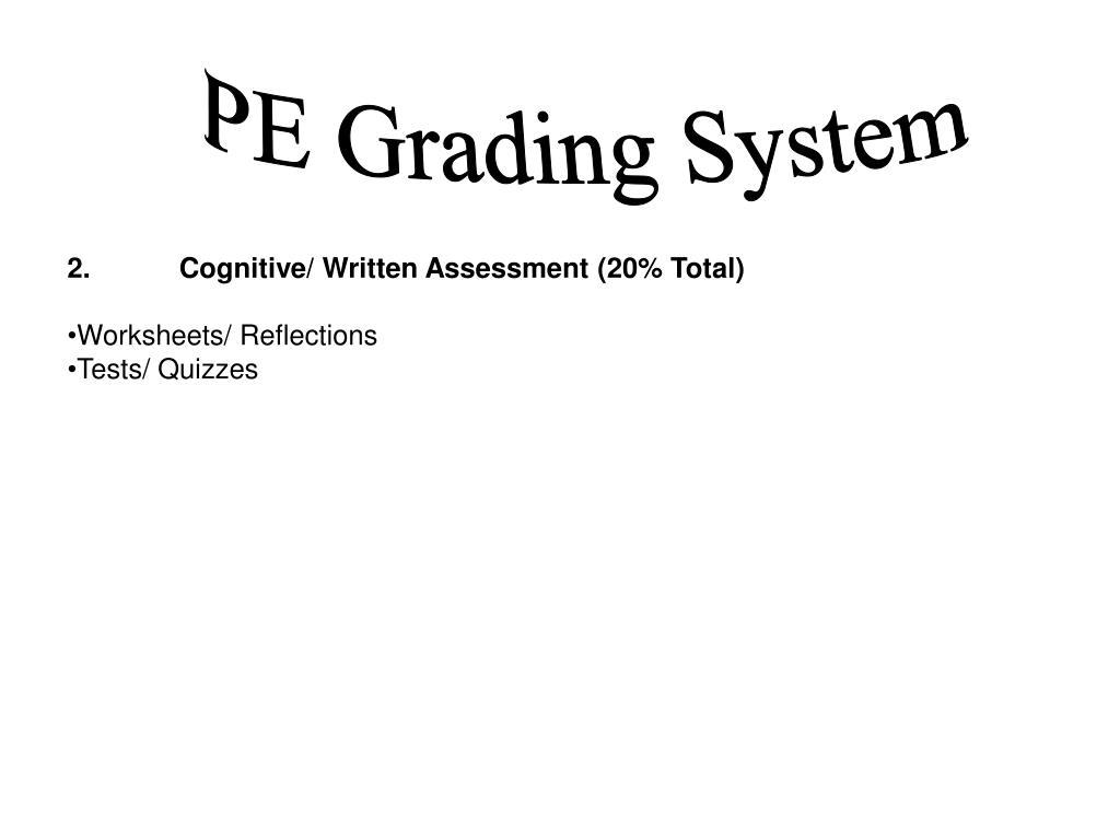 PE Grading System