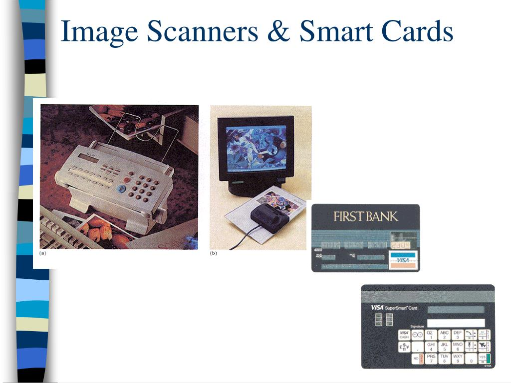 Image Scanners & Smart Cards