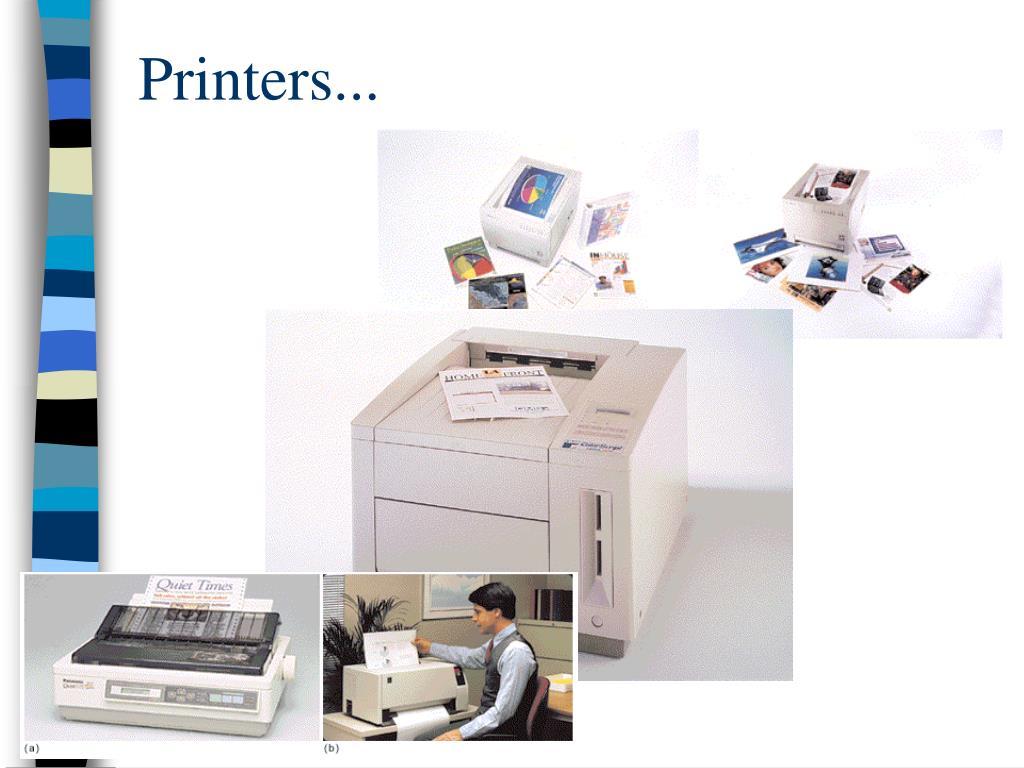 Printers...
