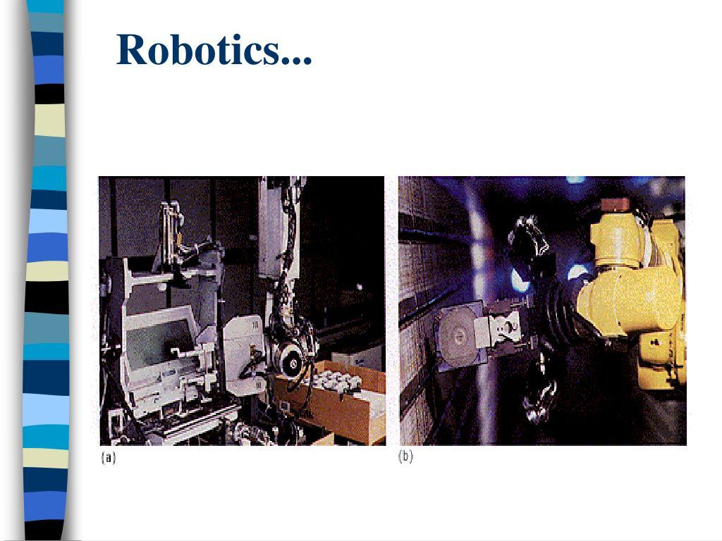 Robotics...
