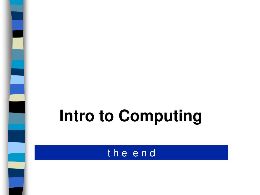 Intro to Computing