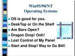 win95 98 nt operating systems