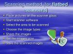 scanning method for flatbed scanners