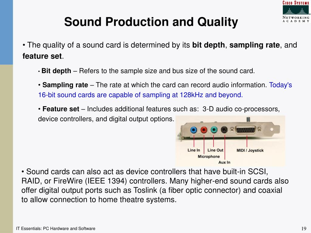 Sound Production and Quality