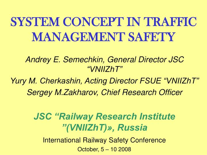 System concept in traffic management safety
