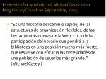 el t rmino fue acu ado por michael casey en su blog librarycrunch en septiembre 2005