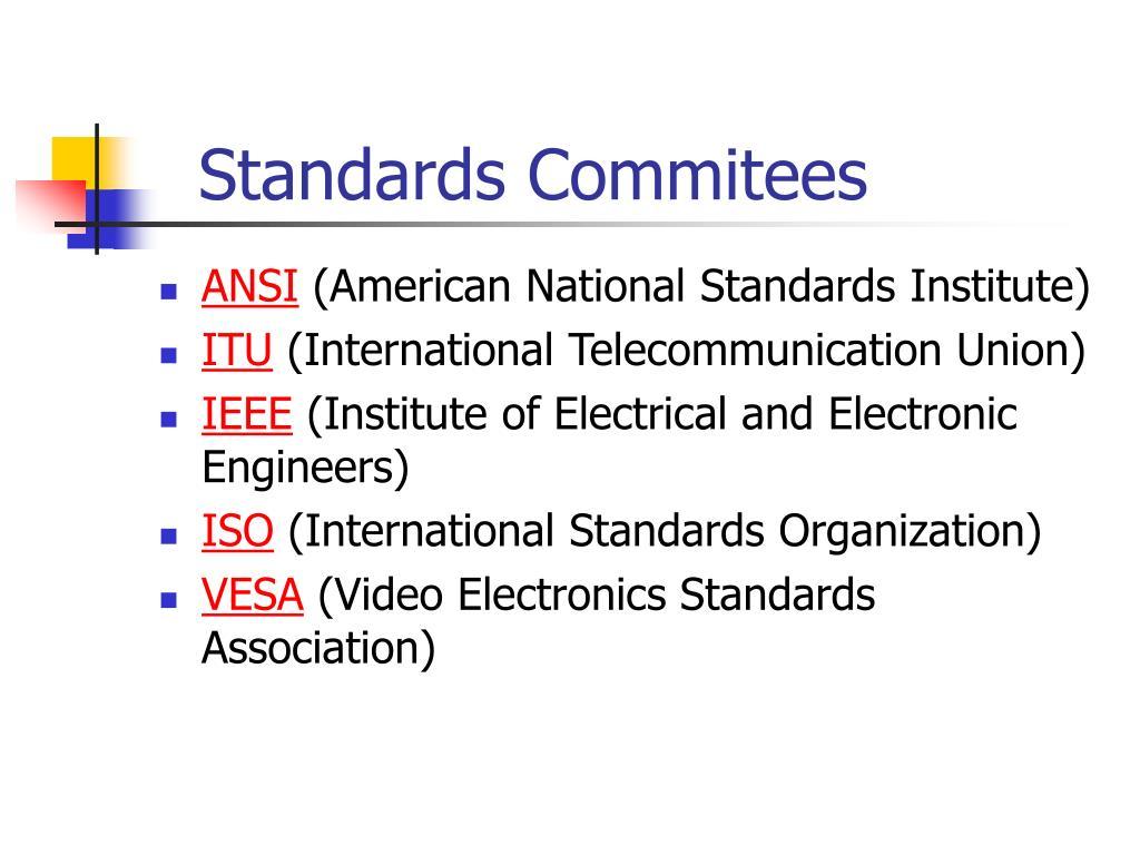 Standards Commitees