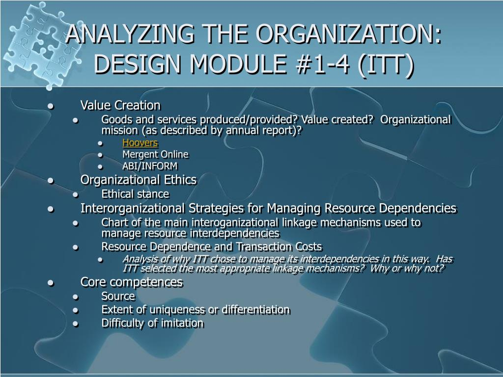 ANALYZING THE ORGANIZATION: DESIGN MODULE #1-4 (ITT)
