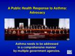 a public health response to asthma advocacy