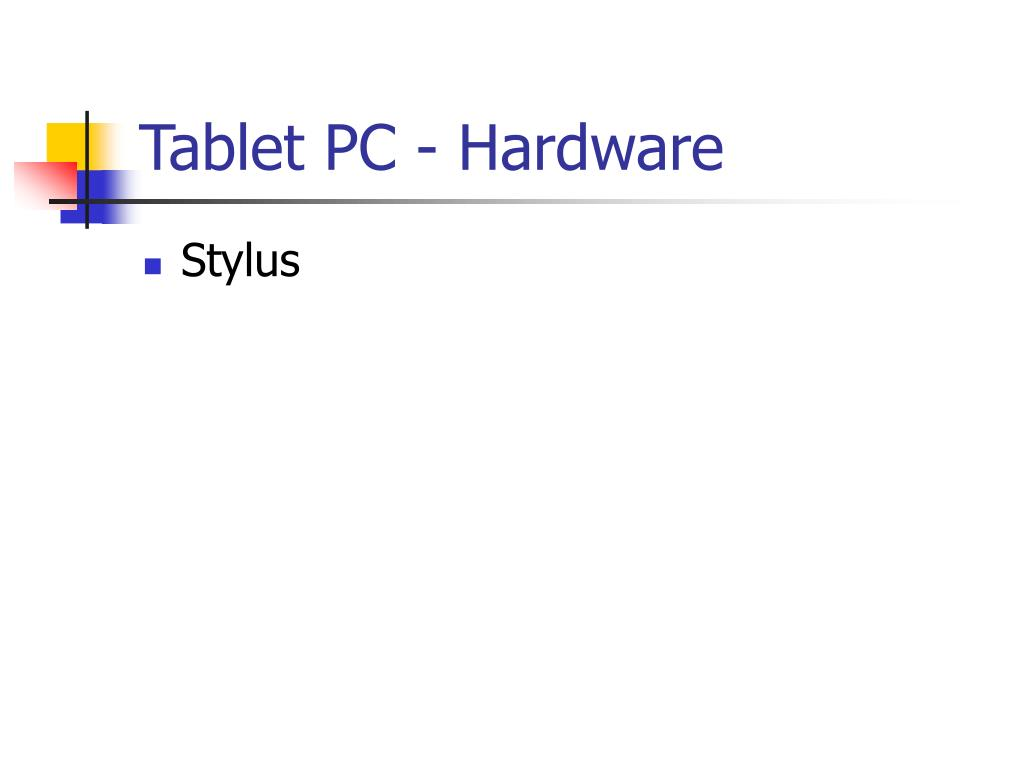 Tablet PC - Hardware