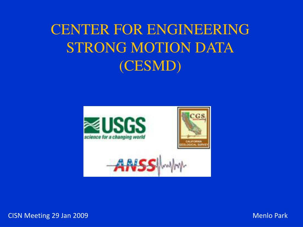 center for engineering strong motion data cesmd l.