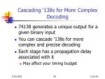 cascading 138s for more complex decoding