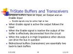 tristate buffers and transceivers