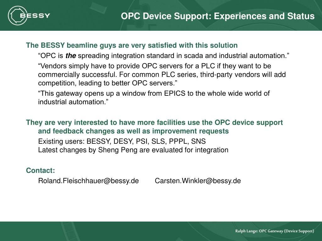OPC Device Support: Experiences and Status