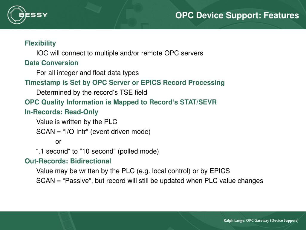 OPC Device Support: Features