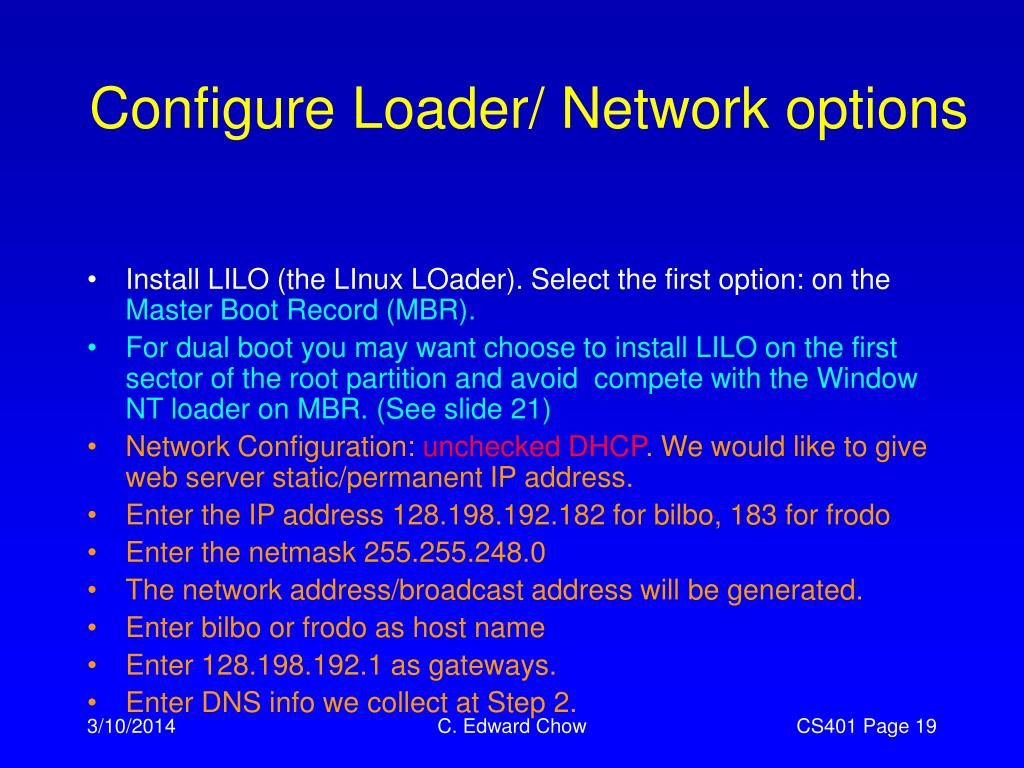 Configure Loader/ Network options