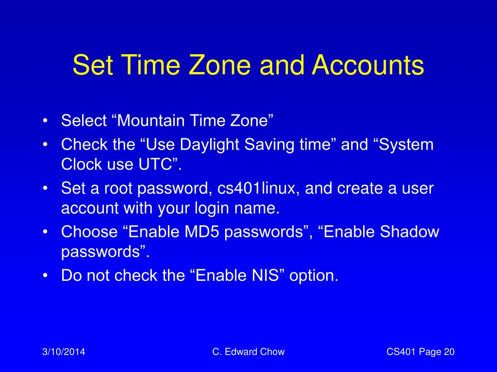 Set Time Zone and Accounts