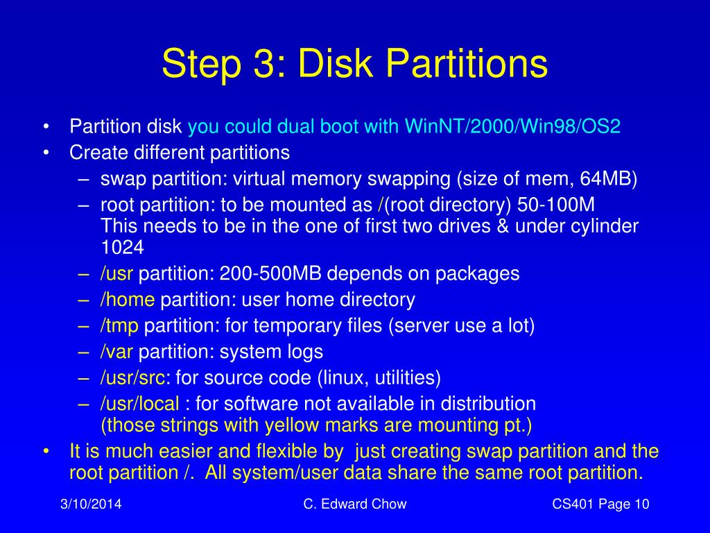 Step 3: Disk Partitions