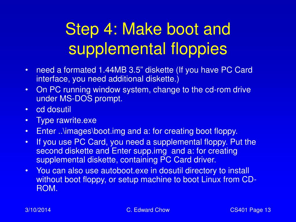 Step 4: Make boot and supplemental floppies