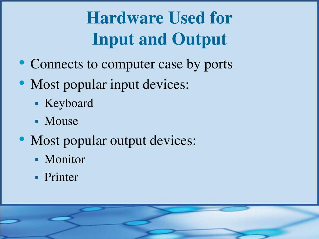 Hardware Used for
