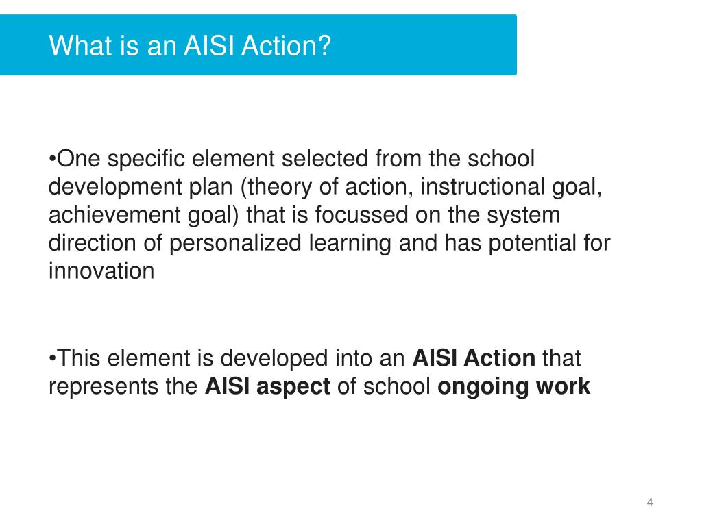 What is an AISI Action?