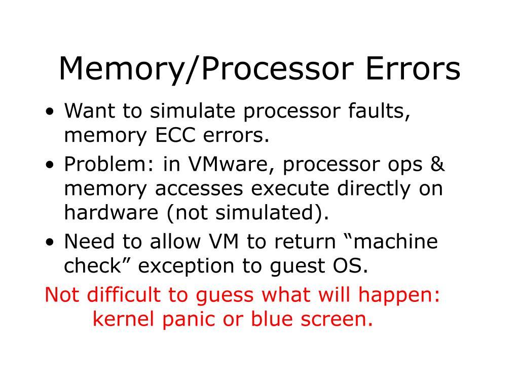 Memory/Processor Errors