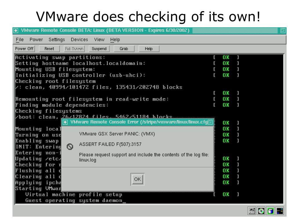 VMware does checking of its own!